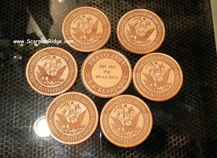 Custom wooden challenge coins for our Son to hand out to his Shipmates after Boot.