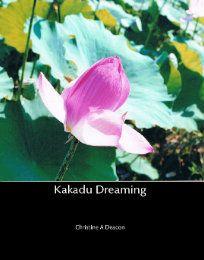 My latest book is Kakadu Dreaming