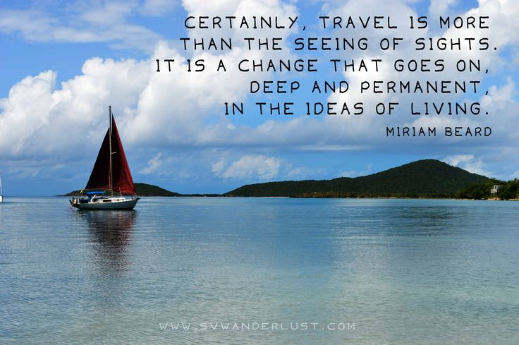 Sailing Traveling Quotes: 28 Best Wanderlust Inspiration