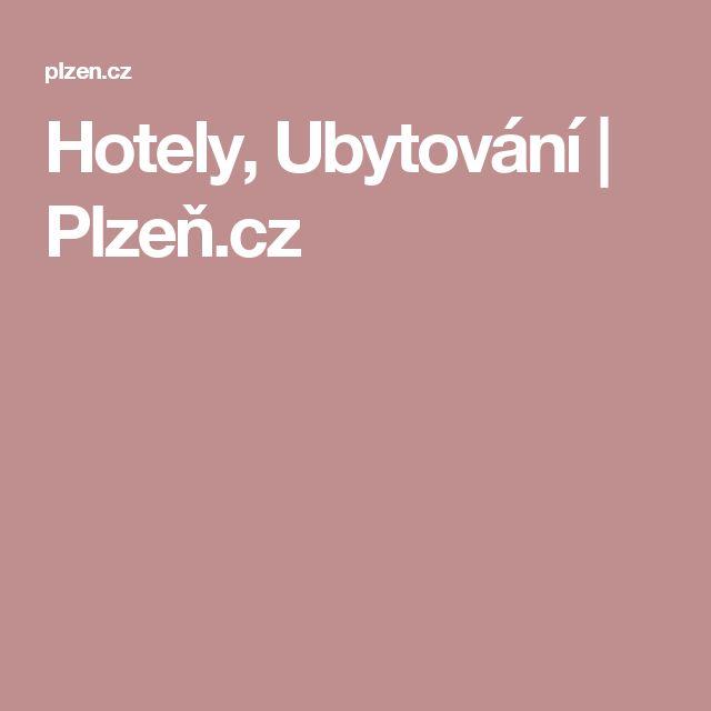 Hotely, Ubytování   Plzeň.cz