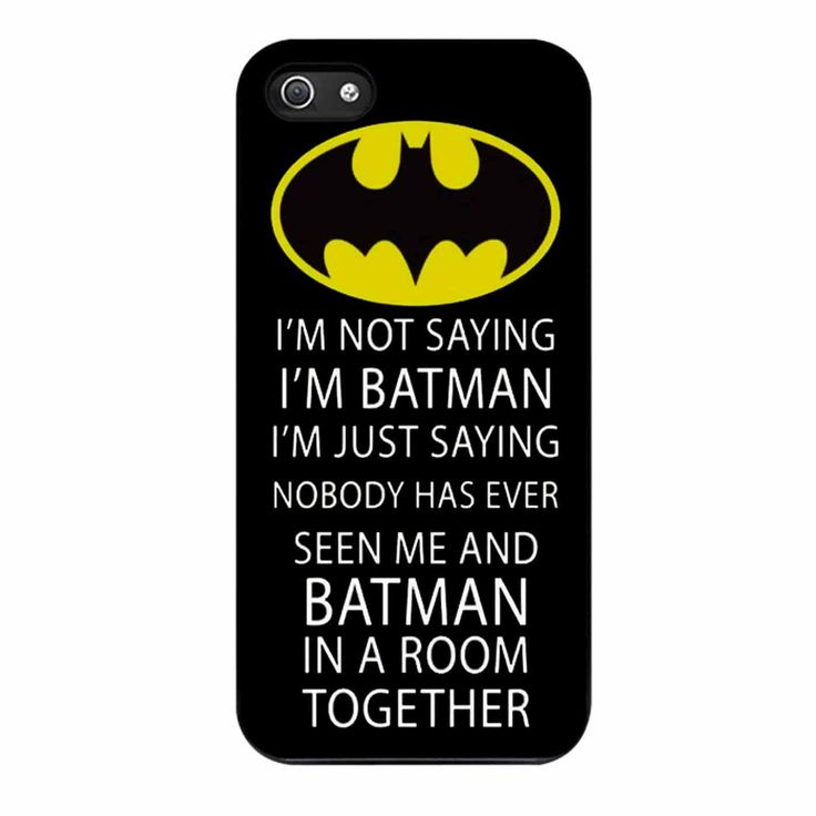 I M Not Saying I M Batman Funny Quote iPhone 5/5s Case