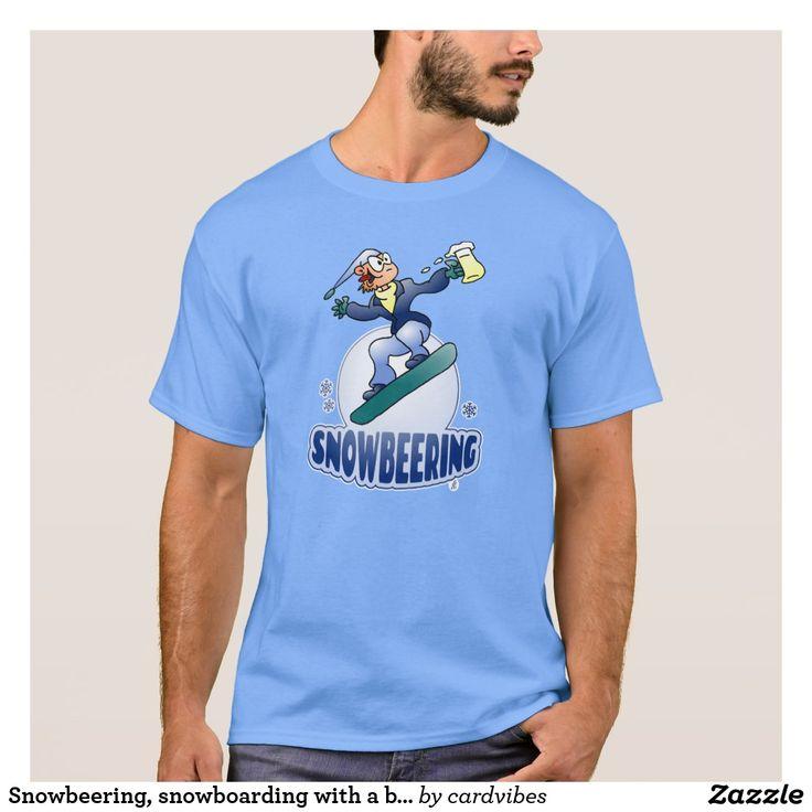 Snowbeering, snowboarding with a beer T-Shirt. #snowboarding #snowbeering #Tshirt #Tshirtdesign #snowboard #snowboarder #fashion #fashionillustration #wintersports #apresski #Zazzle #Cardvibes #Tekenaartje #NEW