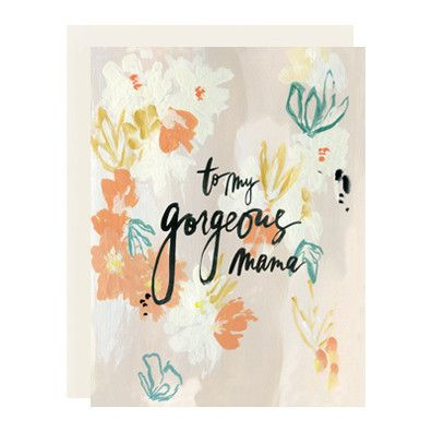 To My Gorgeous Mama Card – Our Heiday