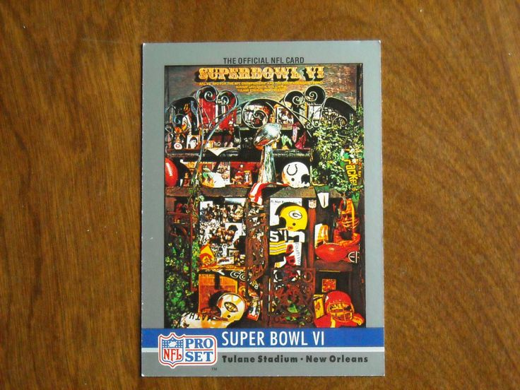 Super Bowl VI Tulane Stadium New Orleans Cowboys vs Dolphins No. 6 (FB6) 1990 NFL Pro Set Card - for sale at Wenzel Thrifty Nickel ecrater store