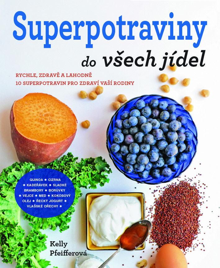 Superpotraviny...zdravé a zábavné vaření pro všechny, kteří se mají rádi