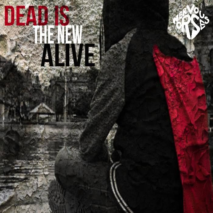 Dead Is The New Alive - first release for the debut album Where this Now Finds Us #YearOfTheOrse