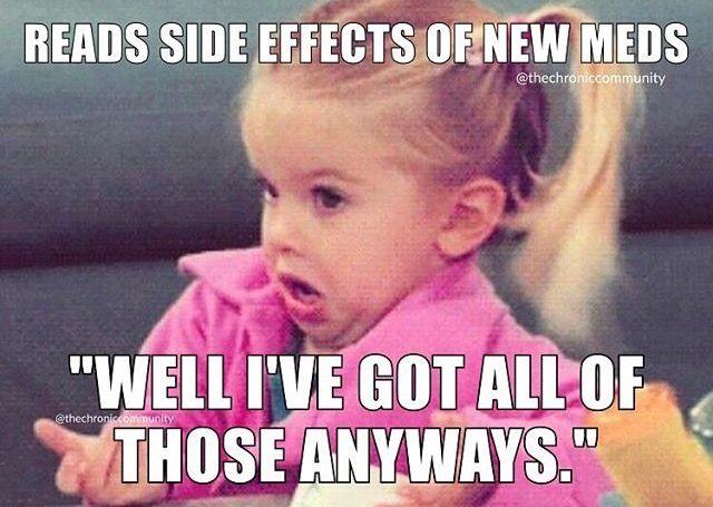 500a4085f3283e894b0091582e07e4c3 side effects memes 378 best spoonie memes & quotes images on pinterest chronic pain,Arthritis Memes