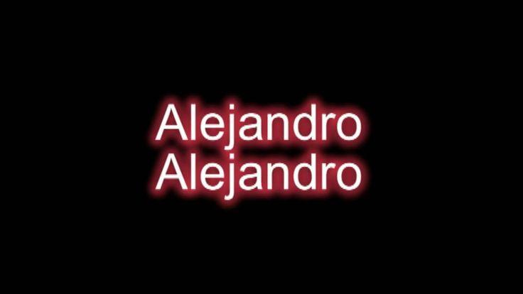 *Sing Along With* Lady Gaga - Alejandro +  [ Lyrics on Screen ]