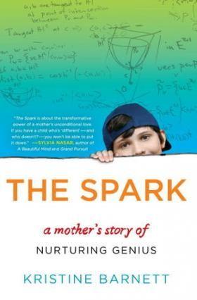 """""""The Spark"""" by Kristine Barnett http://www.thextraordinary.org/jacob-barnett"""