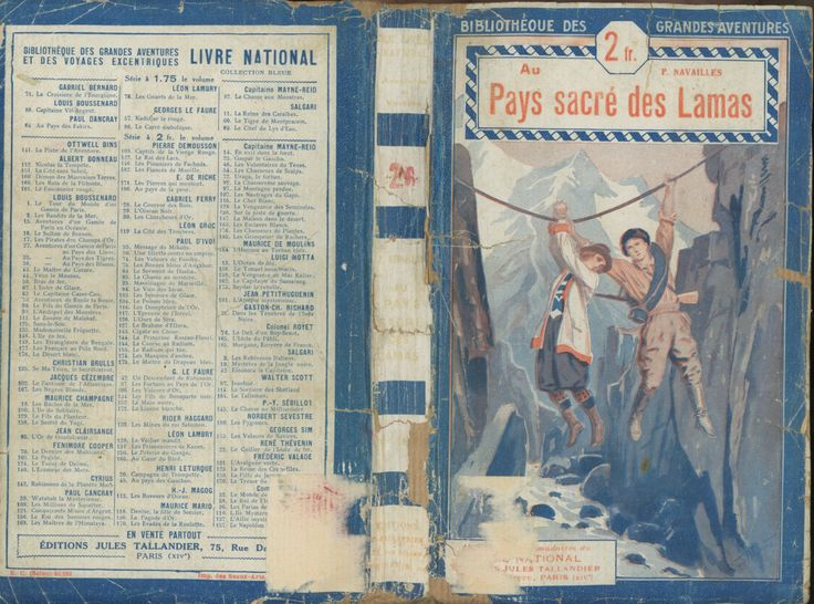Au Pays Sacré Des Lamas Robert Navailles Tallandier Bleu Bibliothèque Des Grandes Aventures 1927