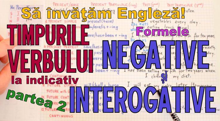 Sa invatam engleza - VERBUL (NEGATIVUL si INTEROGATIVUL) - part 2 - Let'...
