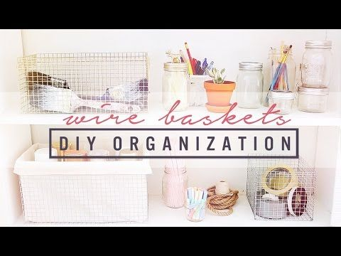 DIY WIRE CRATES & ORGANIZATION IDEAS   THE SORRY GIRLS - YouTube
