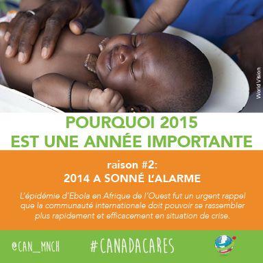 2015 est importante pour les mères, les bébés et les enfants du monde entier. Raison no 2 : 2014 a sonné l'alarme.