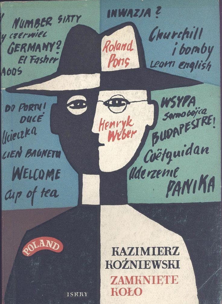 """""""Zamknięte koło"""" Kazimierz Koźniewski Cover by Marian Stachurski"""