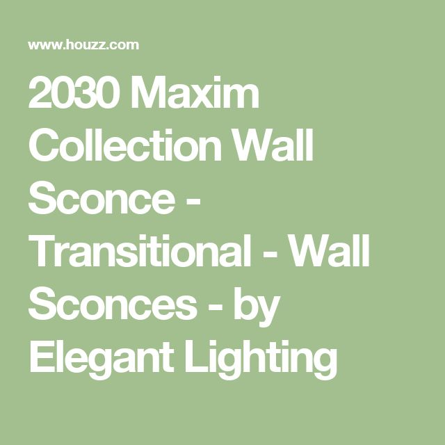 2030 Maxim Collection Wall Sconce - Transitional - Wall Sconces - by Elegant Lighting