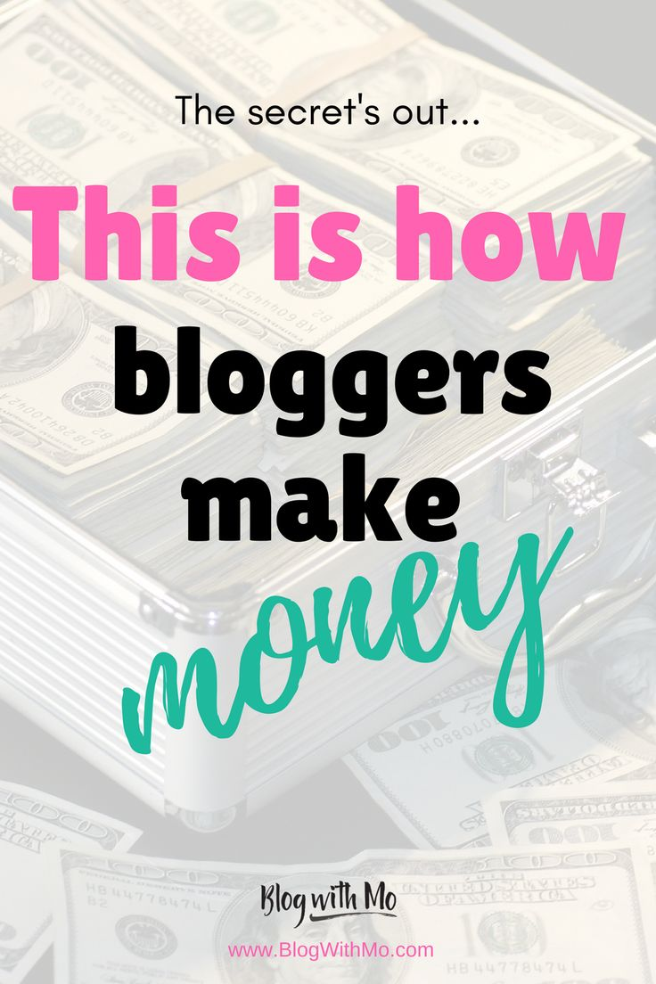 How do bloggers make money? It's secret no more! Here are the 4 main ways that bloggers make money plus how you can implement these methods into your own blog to earn money working from home or on your side hustle. Includes social media tips and converting blog posts to give your blogging income a boost.