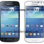 Decodare, deblocare Samsung I9190 Galaxy S4 Mini