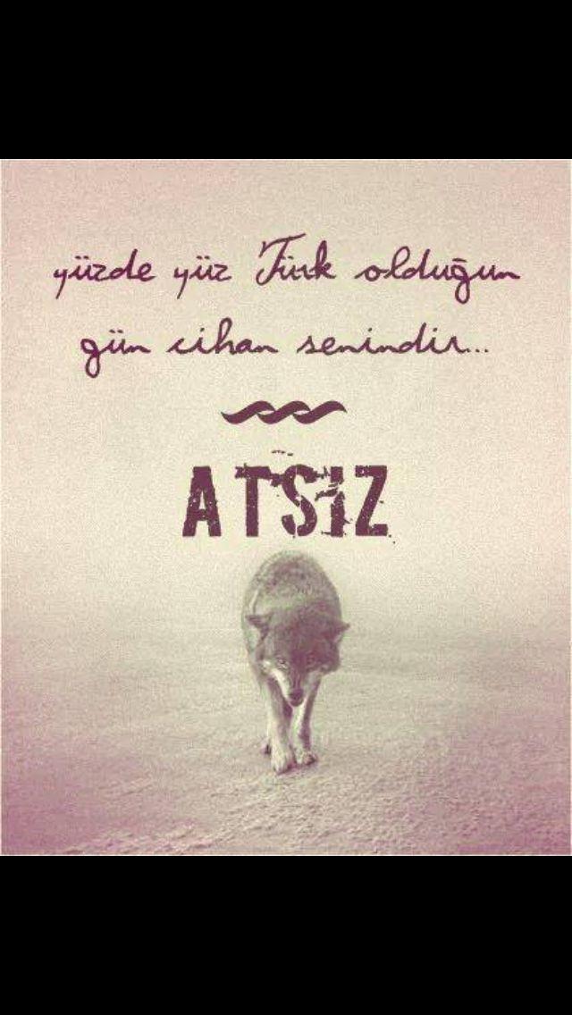 Nihal Atsız diyor ki: