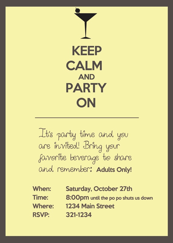 Keep Calm and Party On Adult party invitation by ThatDesigningMom, $15.00