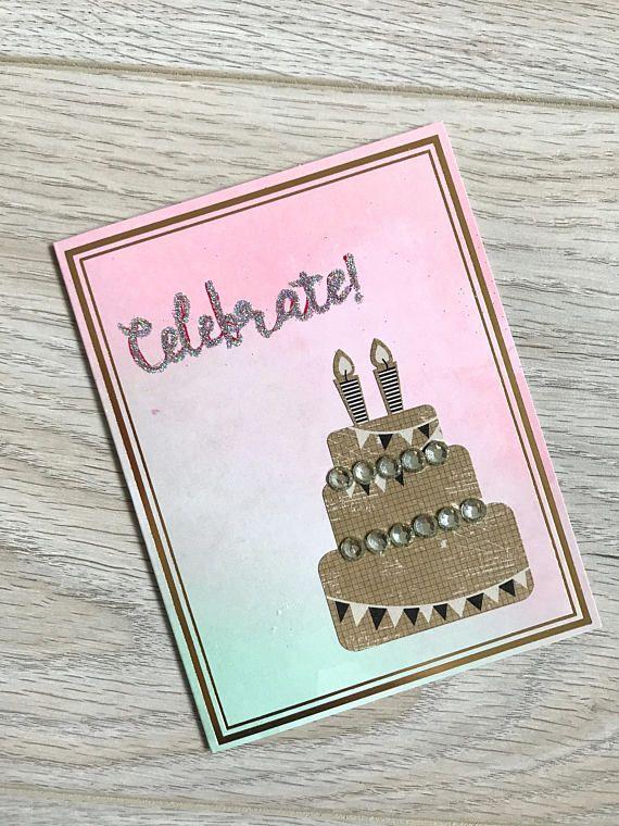 Birthday Card // Handmade Card // Celebrate // Glitter