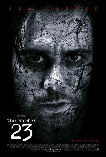 The Number 23 -- Jim Carrey in this dark psychological thriller, which revolves around a man who becomes haunted by the fact that he's reading a book about his own life.♥♥♥