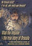 Vlad the Impaler: The True Story of Dracula [DVD] [English] [2005]