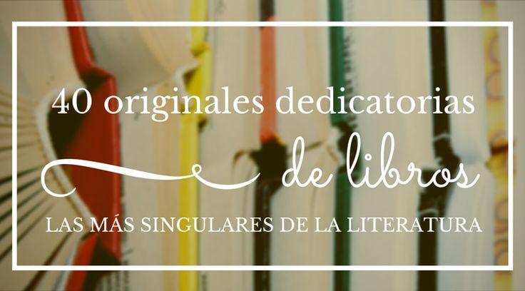 40 originales dedicatorias de libros
