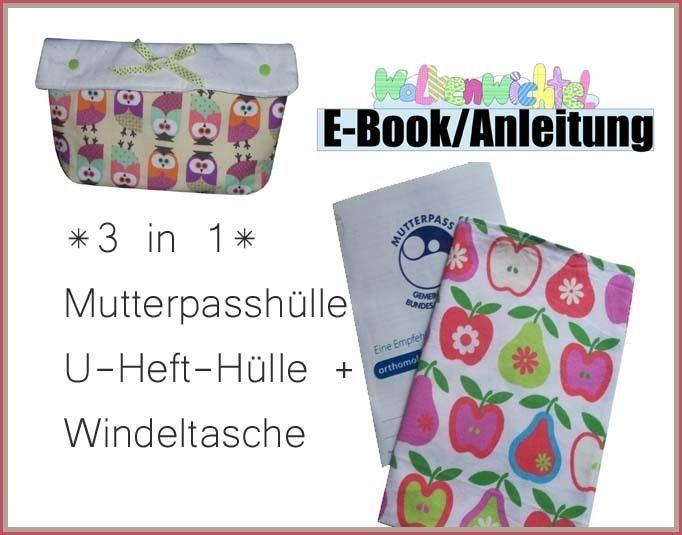 Freebook für eine Windeltasche/U-Heft-Hülle und Mutterpasshülle |