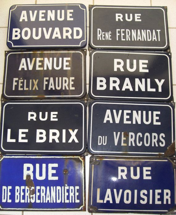 Vintage French street signs from the 40's & 50's...very cool.