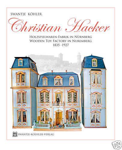 Details zu Christian Hacker-German Old Wooden Toy Dollhouse & – Originaltitel anzeigen
