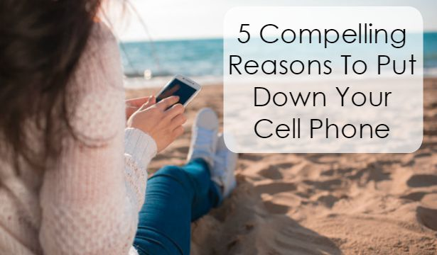 5 Compelling Reasons To Put Down Your Cell Phone   Kate Northrup...CLICK here to learn more: http://www.katenorthrup.com/5-compelling-reasons-to-put-down-your-cell-phone