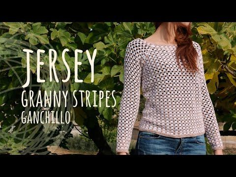 Tutorial Jersey Fácil y Rápido - Granny Stripes Ganchillo | Crochet - YouTube