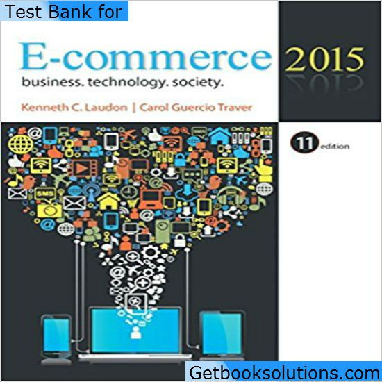 363 best testbank images on pinterest textbook banks and manual solution manual for e commerce 2015 edition by laudon solutions manual and test bank for textbooks fandeluxe Gallery