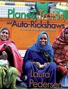 Planes Trains and Auto-Rickshaws: A Journey through Modern India free download by Laura Pedersen ISBN: 9781555916183 with BooksBob. Fast and free eBooks download.  The post Planes Trains and Auto-Rickshaws: A Journey through Modern India Free Download appeared first on Booksbob.com.