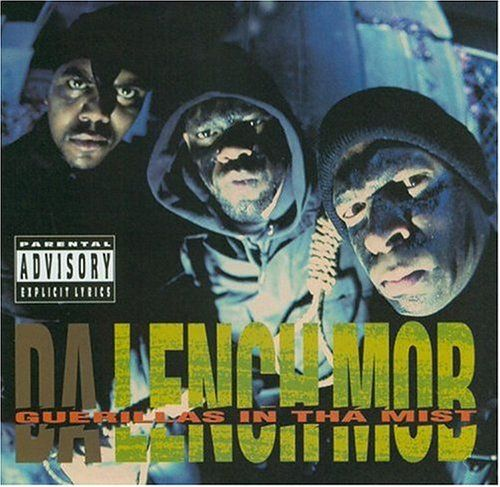 Da Lench Mob Guerillas In Da Mist