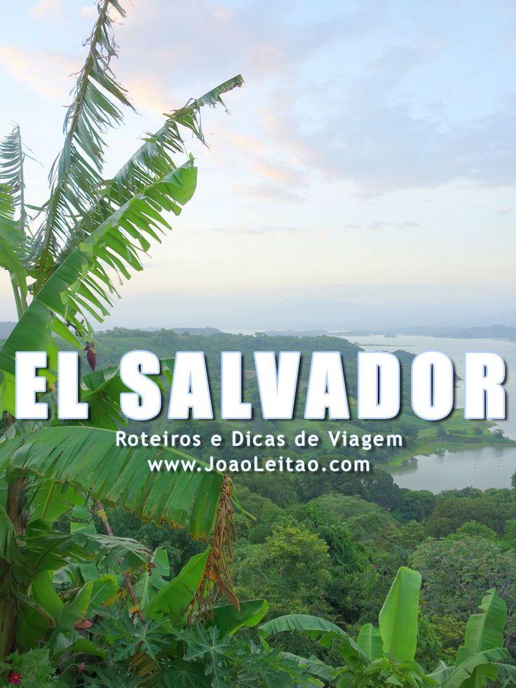 Visitar El Salvador – Roteiros e Dicas de Viagem