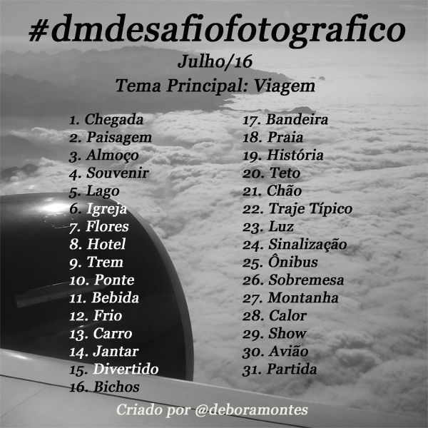 Desafio Fotográfico - Mês de Julho   Debora Montes Blog