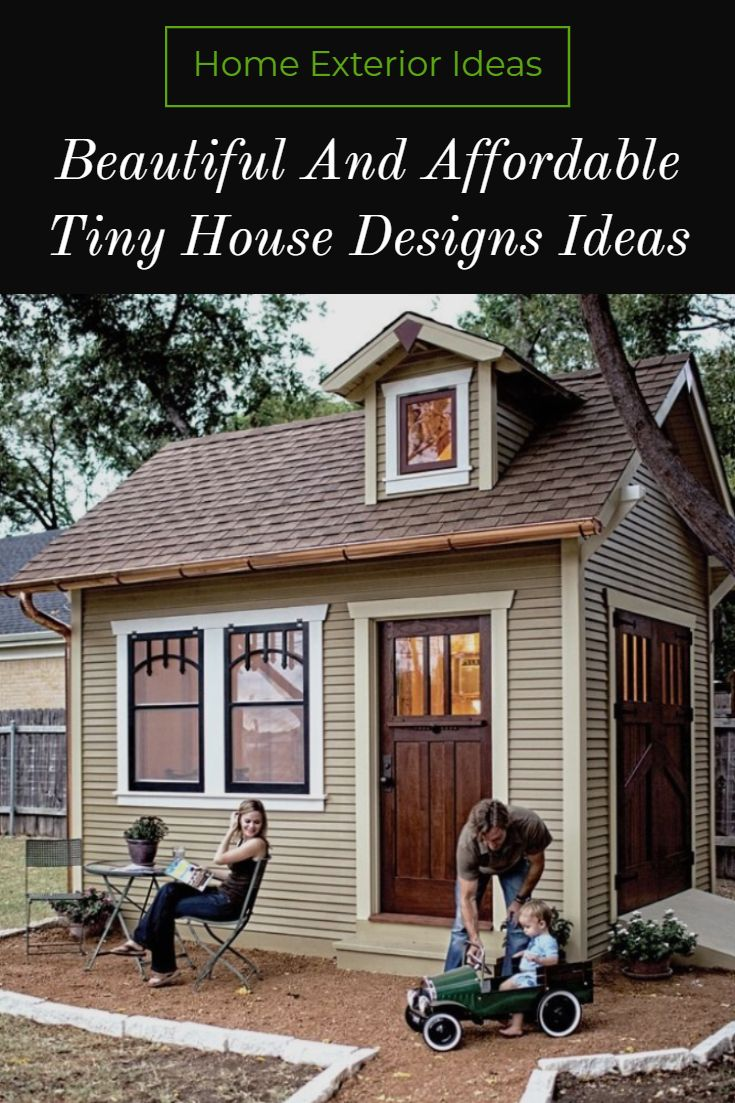 10 Beautiful And Affordable Tiny House Designs For Your Family Tiny House Rustic Tiny House Design Mini House Plans