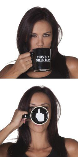 HAVE A NICE DAY Funny Coffee Mugs http://www.ebay.com/itm/Have-A-Nice-Day-Ceramic-Coffee-Mug-11oz-Middle-Finger-Funny-Black-NOT-a-Sticker-/111609238016?pt=LH_DefaultDomain_0&hash=item19fc6dd200