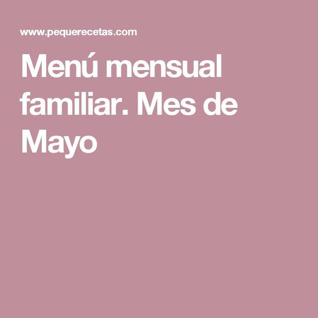 Menú mensual familiar. Mes de Mayo