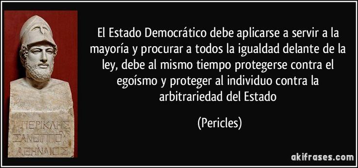 frase-el-estado-democratico-debe-aplicarse-a-servir-a-la-mayoria-y-procurar-a-todos-la-igualdad-delante-pericles-125621.jpg (850×400)