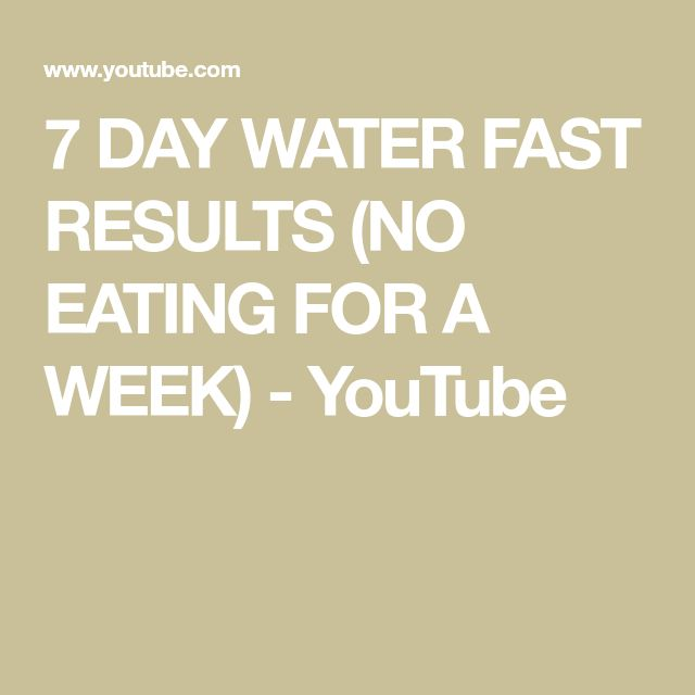 7 DAY WATER FAST RESULTS (NO EATING FOR A WEEK) - YouTube