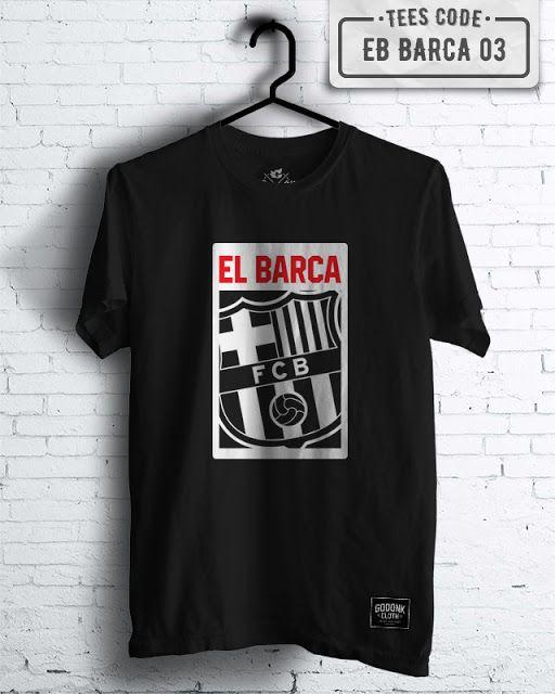 Jual online kaos bola barcelona, jersey barcelona dan kaos team bola online dengan berbagai macam desain kaos yang original dan harga murah. Clothing baju distro terbaru. Toko online terpercaya.  http://www.kaosdistroclub.com/2016/12/kaos-distro-bola-barcelona-eb-barca-03.html  #kaosbola #kaosdistrobola #barcelona #barca #kaosmurah