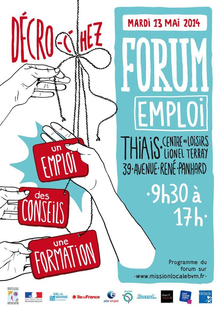 Jobs et conseils au forum emploi. Le mardi 13 mai 2014 à thiais.