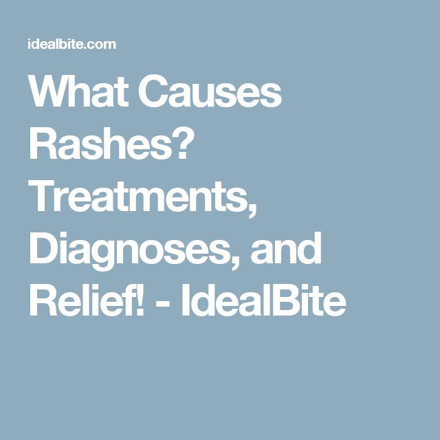 What Causes Rashes? Treatments, Diagnoses, and Relief! - IdealBite