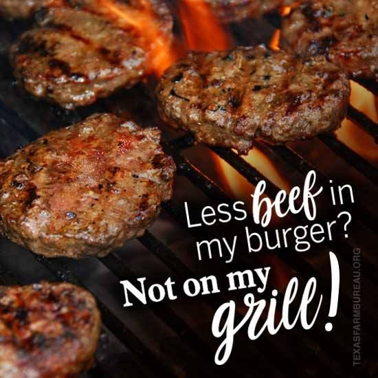 Burgers skimpy on beef? That's what a James Beard Foundation-sponsored contest is looking for. Not on my grill, Gene Hall says in Your Texas Agriculture Minute.