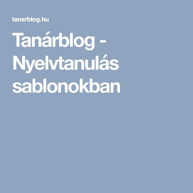 Tanárblog - Nyelvtanulás sablonokban