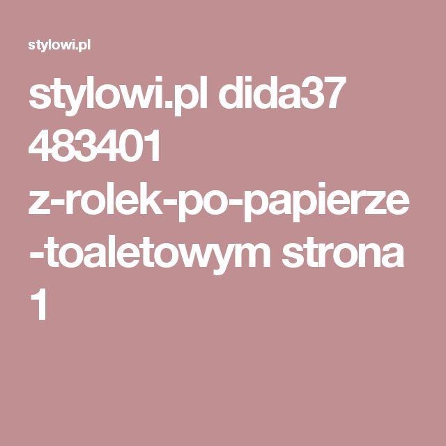 stylowi.pl dida37 483401 z-rolek-po-papierze-toaletowym strona 1