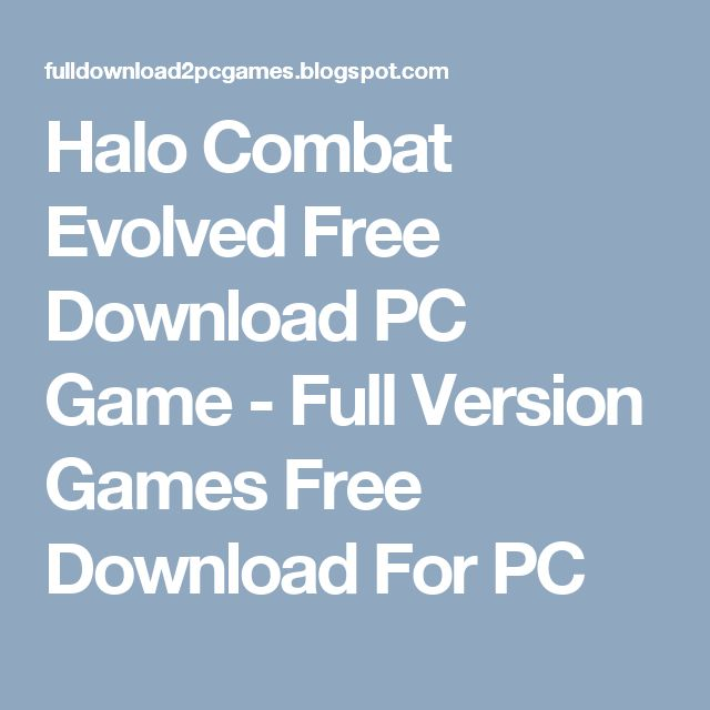 Halo Combat Evolved Free Download PC Game - Full Version Games Free Download For PC
