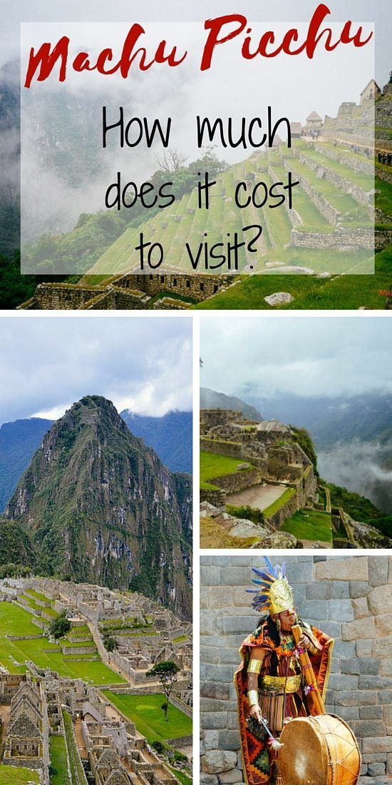 Machu Picchu how much doest it cost to visit misstouristcom